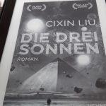 Die Menschheit und das All – Cixin Liu: Die drei Sonnen