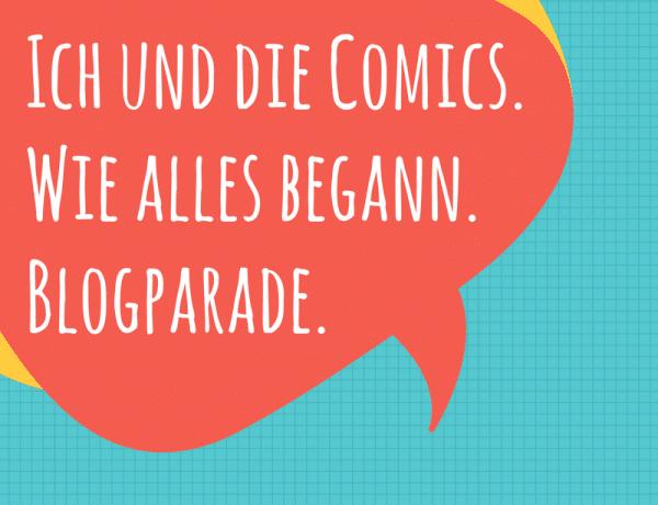 Logo der Blogparade: Ich und die Comics. Wie alles begann.