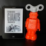 Giganten überall – Sylvain Neuvel: Giants. Zorn der Götter
