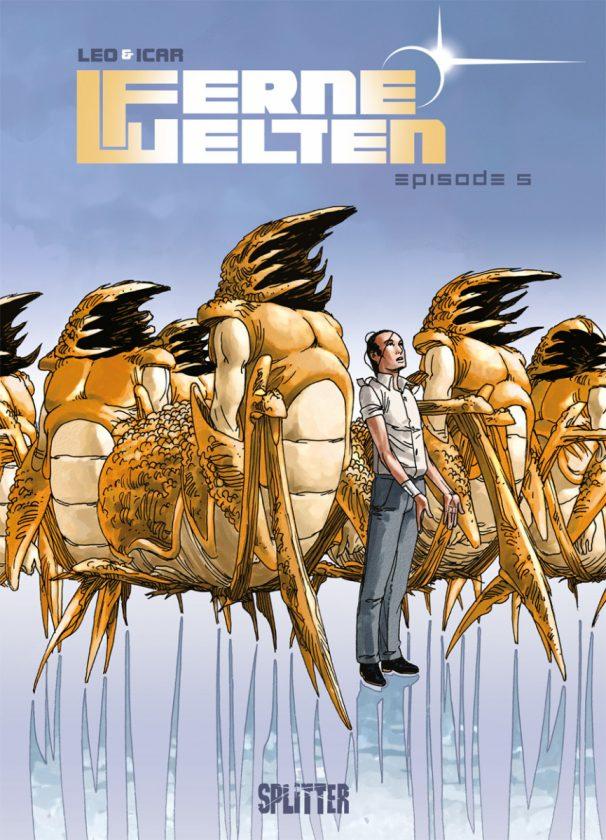 Comiccover, mehrere der hummerähnlichen Aliens stehen nebeneinander, ein Mensch mittendrin