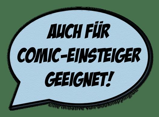 Sprechblasenlabel mit Aufschrift Auch für Comic-Einsteiger geeignet