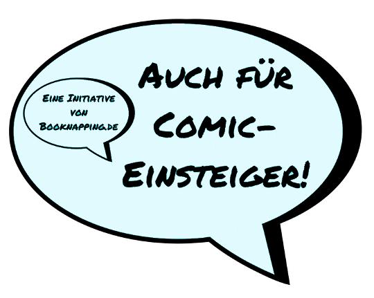 """Label für die Aktion """"Auch für Comic-Einsteiger"""". Text in Sprechblase: Auch für Comic-Einsteiger. In einer kleinen Sprechblase innen dann: Eine Initiative von Booknapping.de"""