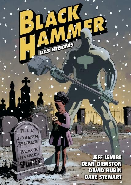 Black Hammer 02 - auf dem Cover ist der Superheld, seine kleine Tochter am Grab zu sehen und es schneit