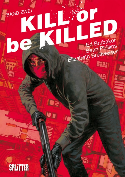 Kill or be Killed 2 - Cover in schwarzrot