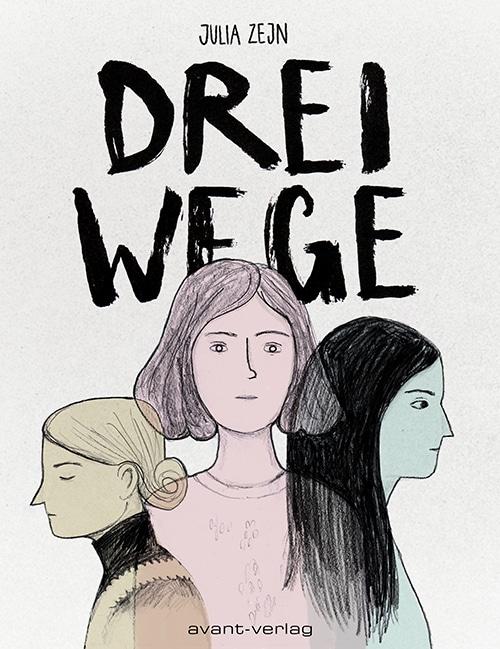 Drei Wege Cover zeigt den Titel oben und drei Frauenköpfe