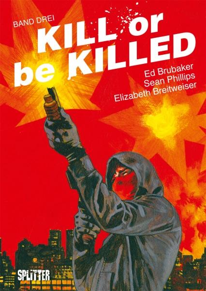 Kill or be Killed Band Drei Cover zeigt den Protagonisten schießend auf einem roten Hintergrund