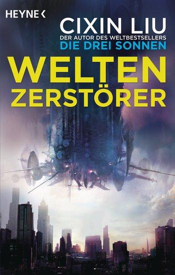 Weltenzerstörer Cover zeigt ein Raumschiff über einer Großstadt